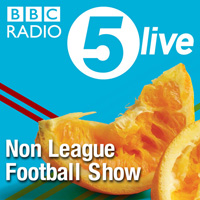 BBC Radio 5Live Non League Football Show