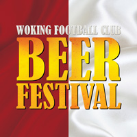 Woking Football Club Beer Festival - This Friday & Saturday!